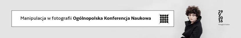 manipulacja w fotografii konferencja naukowa Kraków